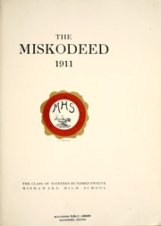 Page 9, 1912 Edition, Mishawaka High School - Miskodeed Yearbook (Mishawaka, IN) online yearbook collection