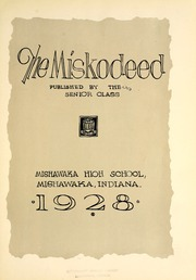 Page 7, 1928 Edition, Mishawaka High School - Miskodeed Yearbook (Mishawaka, IN) online yearbook collection
