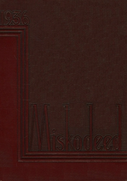Page 1, 1936 Edition, Mishawaka High School - Miskodeed Yearbook (Mishawaka, IN) online yearbook collection