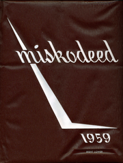 Mishawaka High School - Miskodeed Yearbook (Mishawaka, IN) online yearbook collection, 1959 Edition, Page 1