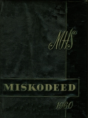 1960 Edition, Mishawaka High School - Miskodeed Yearbook (Mishawaka, IN)