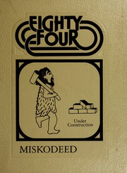 1984 Edition, Mishawaka High School - Miskodeed Yearbook (Mishawaka, IN)