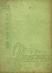 Page 1, 1952 Edition, Manistee High School - Manichigan Yearbook (Manistee, MI) online yearbook collection