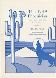 Page 4, 1949 Edition, Phoenix Union High School - Phoenician Yearbook (Phoenix, AZ) online yearbook collection