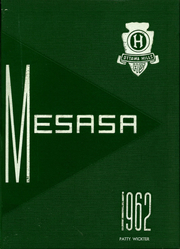 1962 Edition, Ottawa Hills High School - Mesasa Yearbook (Ottawa Hills, OH)