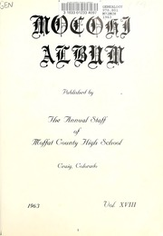 Page 5, 1963 Edition, Moffat County High School - MoCoHi Yearbook (Craig, CO) online yearbook collection