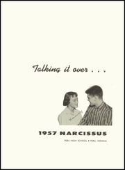 Page 5, 1957 Edition, Peru High School - Narcissus Yearbook (Peru, IN) online yearbook collection