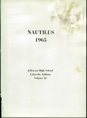 Page 5, 1965 Edition, Jefferson High School - Nautilus Yearbook (Lafayette, IN) online yearbook collection