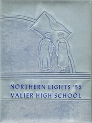 Valier High School - Northern Lights Yearbook (Valier, MT) online yearbook collection, 1955 Edition, Page 1