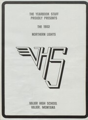 Page 5, 1982 Edition, Valier High School - Northern Lights Yearbook (Valier, MT) online yearbook collection