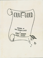 Page 7, 1942 Edition, Santa Barbara High School - Olive and Gold Yearbook (Santa Barbara, CA) online yearbook collection