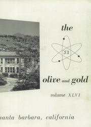 Page 7, 1953 Edition, Santa Barbara High School - Olive and Gold Yearbook (Santa Barbara, CA) online yearbook collection