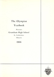 Page 5, 1966 Edition, Grantham High School - Olympian Yearbook (St Catharines, Ontario Canada) online yearbook collection