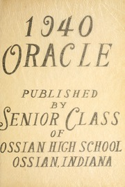 Page 7, 1940 Edition, Ossian High School - Oracle Yearbook (Ossian, IN) online yearbook collection
