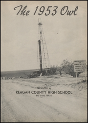 Page 7, 1953 Edition, Reagan County High School - Owl Yearbook (Big Lake, TX) online yearbook collection
