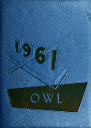 1961 Edition, Reagan County High School - Owl Yearbook (Big Lake, TX)