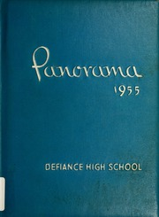 Defiance High School - Panorama Yearbook (Defiance, OH) online yearbook collection, 1955 Edition, Page 1