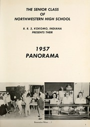 Page 5, 1957 Edition, Northwestern High School - Panorama Yearbook (Kokomo, IN) online yearbook collection