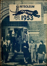 1953 Edition, Petroleum High School - Panther Yearbook (Petroleum, IN)