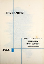 Page 5, 1956 Edition, Petroleum High School - Panther Yearbook (Petroleum, IN) online yearbook collection