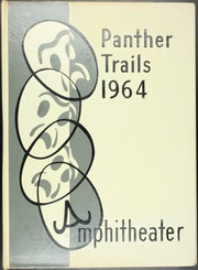 Amphitheater High School - Panther Trails Yearbook (Tucson, AZ) online yearbook collection, 1964 Edition, Page 1