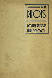 1941 Edition, Poughkeepsie High School - Phois Yearbook (Poughkeepsie, NY)
