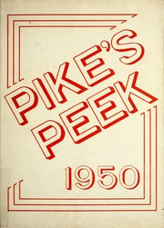 1950 Edition, Pike High School - Pikes Peek Yearbook (Indianapolis, IN)