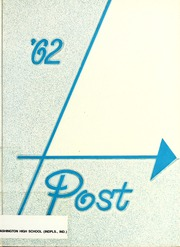 1962 Edition, George Washington High School - Post Yearbook (Indianapolis, IN)