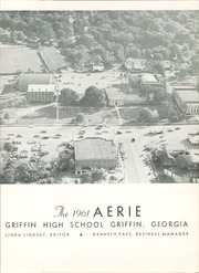 Page 5, 1961 Edition, Griffin High School - Reflections Yearbook (Griffin, GA) online yearbook collection