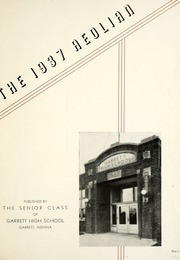 Page 9, 1937 Edition, Garrett High School - Aeolian Yearbook (Garrett, IN) online yearbook collection