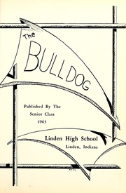 Page 5, 1963 Edition, Linden High School - Bulldog Yearbook (Linden, IN) online yearbook collection