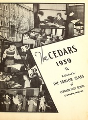 Page 7, 1939 Edition, Lebanon High School - Cedars Yearbook (Lebanon, IN) online yearbook collection