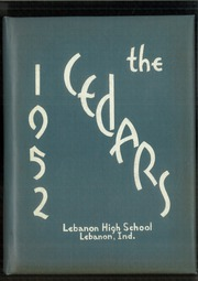 1952 Edition, Lebanon High School - Cedars Yearbook (Lebanon, IN)