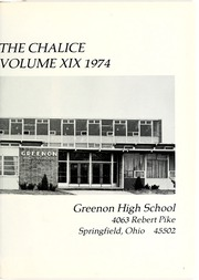Page 5, 1974 Edition, Greenon High School - Chalice Yearbook (Springfield, OH) online yearbook collection