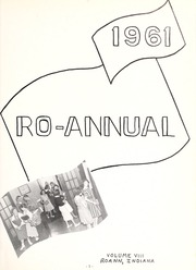 Page 7, 1961 Edition, Roann High School - Ro Annual Yearbook (Roann, IN) online yearbook collection