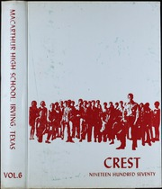 1970 Edition, MacArthur High School - Crest Yearbook (Irving, TX)