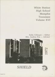 Page 5, 1972 Edition, White Station High School - Shield Yearbook (Memphis, TN) online yearbook collection