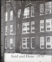 Page 1, 1970 Edition, Muskegon High School - Said and Done Yearbook (Muskegon, MI) online yearbook collection