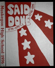 Muskegon High School - Said and Done Yearbook (Muskegon, MI) online yearbook collection, 1976 Edition, Page 1