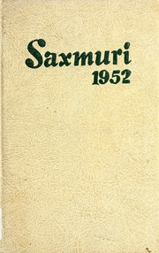Page 1, 1952 Edition, Jackson Township School - Saxmuri Yearbook (Roanoke, IN) online yearbook collection