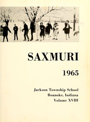 Page 5, 1965 Edition, Jackson Township School - Saxmuri Yearbook (Roanoke, IN) online yearbook collection