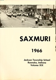 Page 5, 1966 Edition, Jackson Township School - Saxmuri Yearbook (Roanoke, IN) online yearbook collection