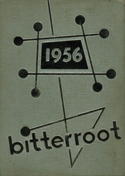 1956 Edition, Sentinel High School - Bitterroot Yearbook (Missoula, MT)