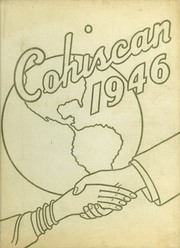 1946 Edition, Connersville High School - Cohiscan Yearbook (Connersville, IN)