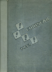 1953 Edition, Connersville High School - Cohiscan Yearbook (Connersville, IN)