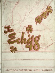 Page 1, 1948 Edition, Central Catholic High School - Echo Yearbook (Fort Wayne, IN) online yearbook collection