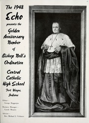 Page 7, 1948 Edition, Central Catholic High School - Echo Yearbook (Fort Wayne, IN) online yearbook collection