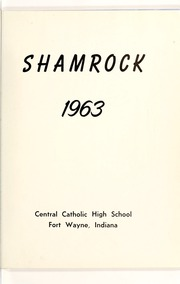 Page 5, 1963 Edition, Central Catholic High School - Echo Yearbook (Fort Wayne, IN) online yearbook collection