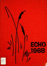 1968 Edition, Central Catholic High School - Echo Yearbook (Fort Wayne, IN)