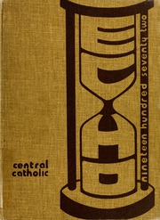 Page 1, 1972 Edition, Central Catholic High School - Echo Yearbook (Fort Wayne, IN) online yearbook collection